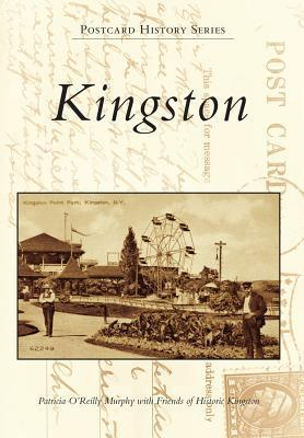 Kingston  by  Patricia OReilly Murphy