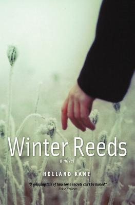 Winter Reeds  by  Holland Kane