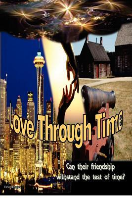 Love Through Time  by  Barbara Woster