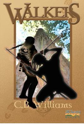 Walkers: Book One of the Walkers Trilogy  by  C.B. Williams