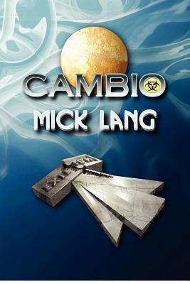 Cambio  by  Mick Lang