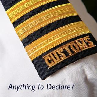 Anything to Declare?: Indian Customs  by  Central Board of Excise and Customs