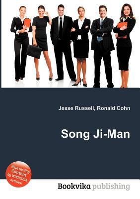Song Ji-Man  by  Jesse Russell