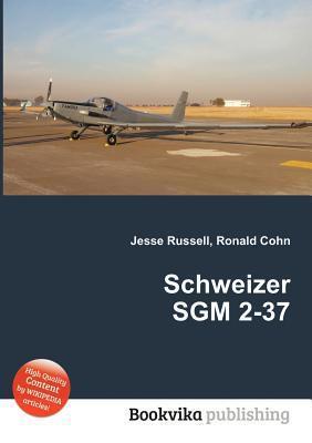 Schweizer Sgm 2-37 Jesse Russell