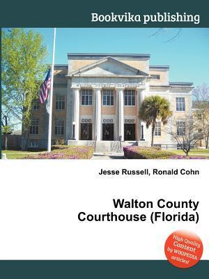 Walton County Courthouse Jesse Russell