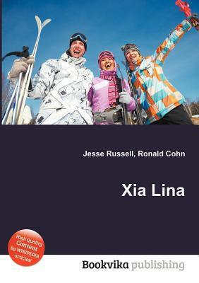 Xia Lina  by  Jesse Russell