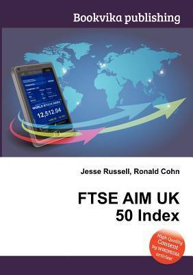 Ftse Aim UK 50 Index Jesse Russell