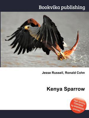 Kenya Sparrow  by  Jesse Russell