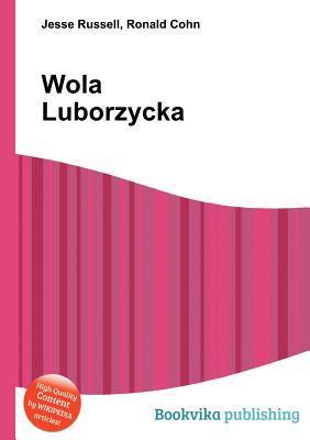 Wola Luborzycka  by  Jesse Russell