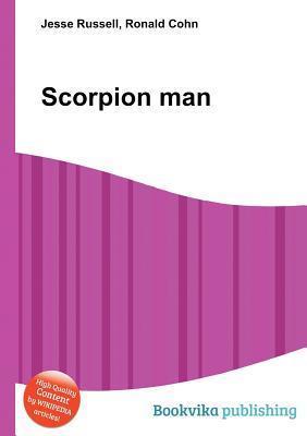 Scorpion Man  by  Jesse Russell