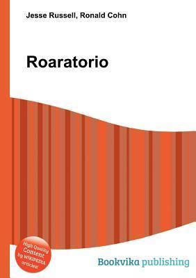 Roaratorio  by  Jesse Russell