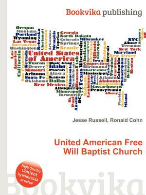United American Free Will Baptist Church Jesse Russell