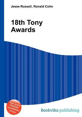 18th Tony Awards  by  Jesse Russell