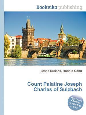 Count Palatine Joseph Charles of Sulzbach  by  Jesse Russell
