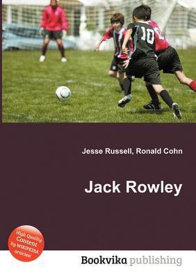 Jack Rowley  by  Jesse Russell