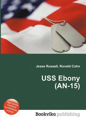 USS Ebony (An-15) Jesse Russell