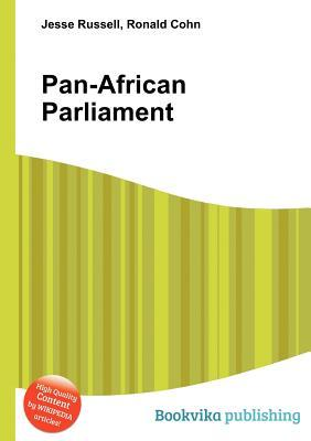 Pan-African Parliament Jesse Russell