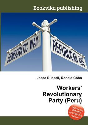 Workers Revolutionary Party  by  Jesse Russell