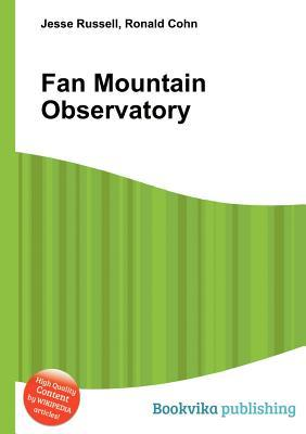 Fan Mountain Observatory  by  Jesse Russell