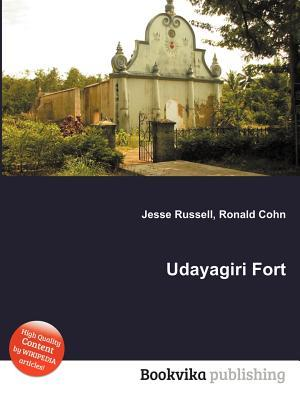 Udayagiri Fort  by  Jesse Russell
