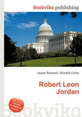 Robert Leon Jordan  by  Jesse Russell