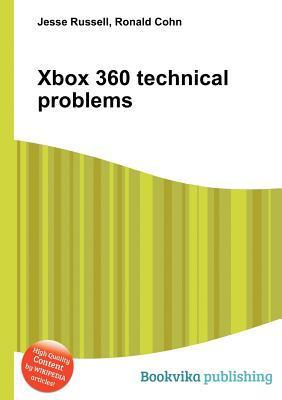 Xbox 360 Technical Problems Jesse Russell
