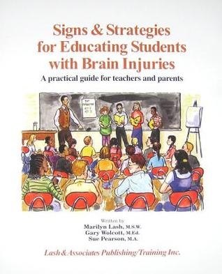Signs And Strategies For Educating Students With Brain Injuries Sue Pearson