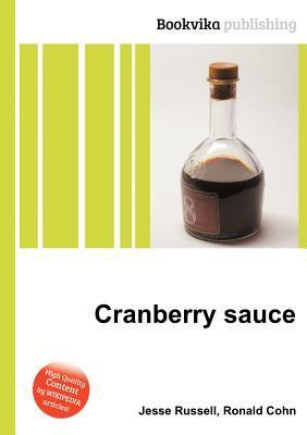 Cranberry Sauce  by  Jesse Russell