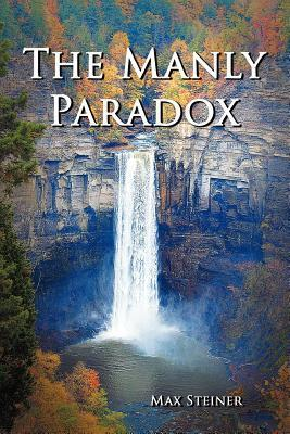 The Manly Paradox Max Steiner