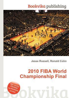2010 Fiba World Championship Final  by  Jesse Russell
