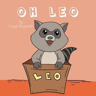 Oh Leo  by  Gayle Reynolds