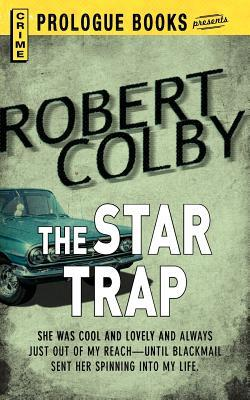 The Star Trap Robert Colby