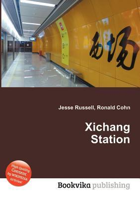 Xichang Station Jesse Russell