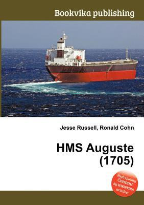 HMS Auguste (1705)  by  Jesse Russell