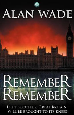 Remember Remember Alan Wade