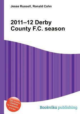 2011-12 Derby County F.C. Season  by  Jesse Russell