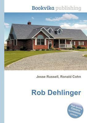Rob Dehlinger Jesse Russell