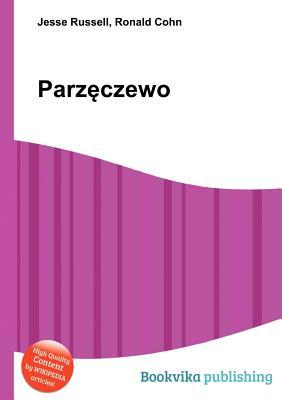 Parz Czewo  by  Jesse Russell