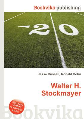 Walter H. Stockmayer  by  Jesse Russell