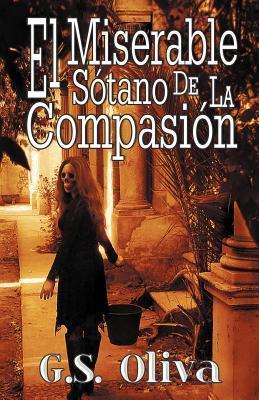 El Miserable S Tano de La Compasi N G.S. Oliva