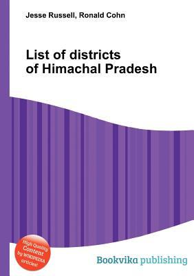 List of Districts of Himachal Pradesh  by  Jesse Russell