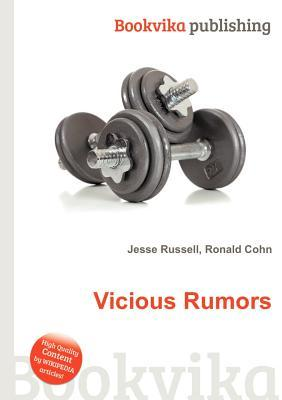 Vicious Rumors  by  Jesse Russell