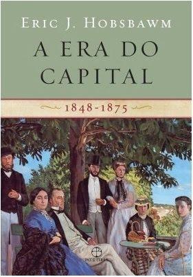 A Era do Capital: 1848-1875  by  Eric Hobsbawm