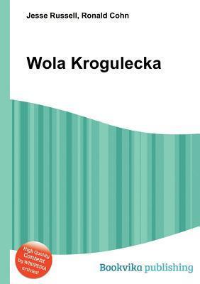 Wola Krogulecka  by  Jesse Russell