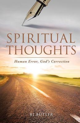Spiritual Thoughts B.J. Butler