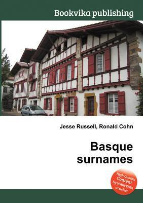 Basque Surnames  by  Jesse Russell