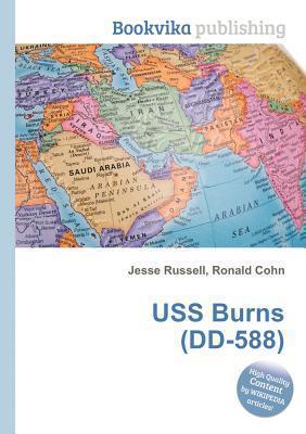 USS Burns (DD-588)  by  Jesse Russell