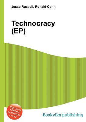 Technocracy  by  Jesse Russell