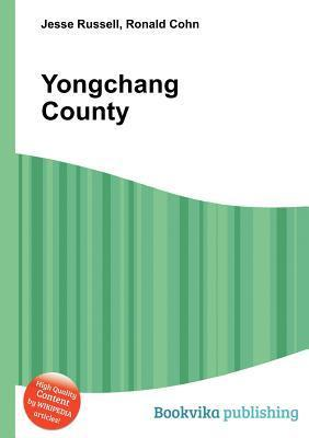 Yongchang County  by  Jesse Russell