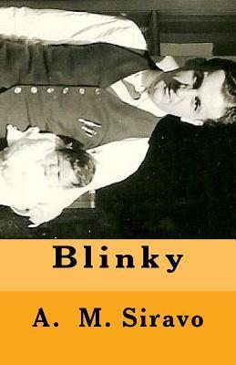 Blinky  by  A.M. Siravo